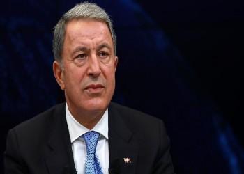 وزير الدفاع التركي: لا نجاح لمشروعات بالمتوسط وإيجة دوننا