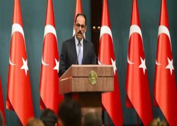 قالن: تركيا لا تعارض إخلاء سرت والجفرة من القوات المسلحة